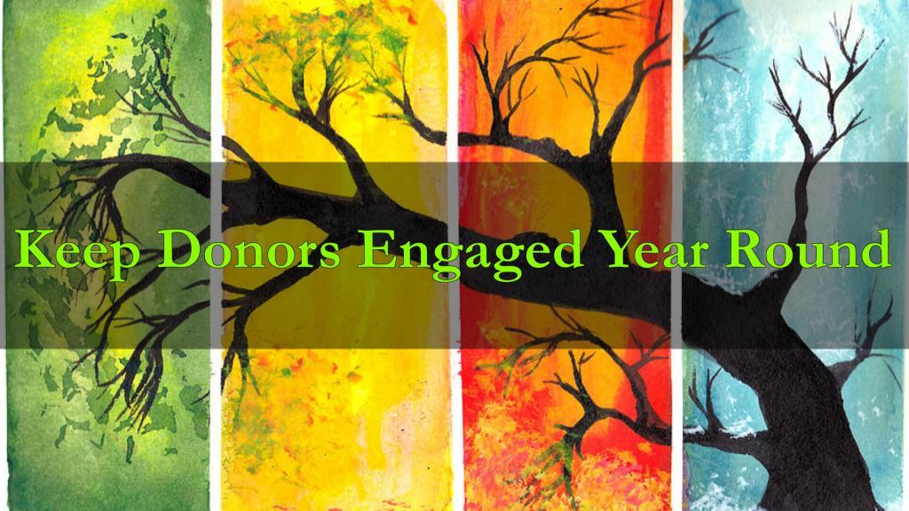 Keep Donors Engaged Year Round
