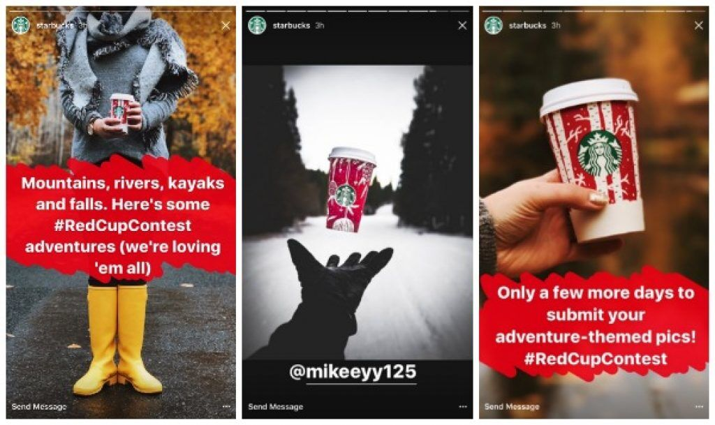 "A three panel example of how to make a social media ad with Instagram using Starbucks Red Cup Contest as an example. The first panel shows a woman in yellow rain boots holding a Starbucks cup with a the caption ""Mountains, rivers, kayaks and falls. Here's some #RedCupContest adventures (we're loving 'em all). The second panel shows a black gloved hand releasing a red Starbucks cup into the air, so it looks suspended, against a black and white snowscape with large trees in the background. The third panel shows a and holding a red Starbucks cup with the caption ""Only a few more days to submit your adventure-themed pics! #RedCupContest""."